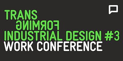 Transforming Industrial Design #3